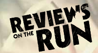 Reviews on the Run